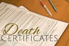 Are Death Certificates required?